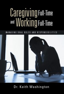 Caregiving Full-Time and Working Full-Time